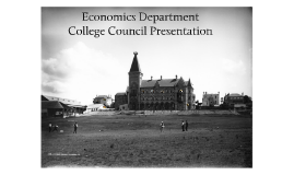 Copy of Copy of Copy of Copy of Economics Dept Council Presentation