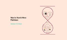 War in North West Pakistan