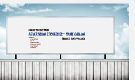 Advertising Strategies - Name Calling