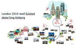 London 2014 med Sulsted skole/Ung Aalborg