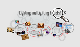 Lighting and Lighting Effects!