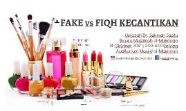 Fake vs Fiqh Kecantikan