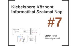 Klebelsberg Központ Informatikai Szakmai Nap 7