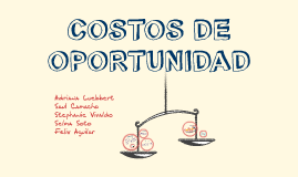 Copy of Copy of COSTOS DE OPORTUNIDAD