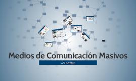 Medios de Comunicación Masivos