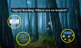 Digital Reading: Where are we headed?