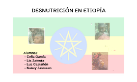 DESNUTRICIÓN EN ETIOPÍA