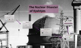 The Nuclear Disaster of Kyshtym