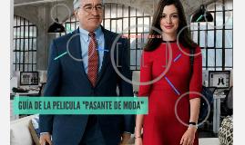 """GUÍA DE LA PELICULA """"PASANTE DE MODA"""""""