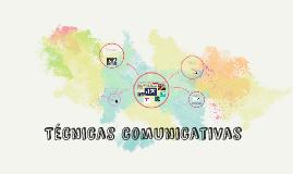 Técnicas comunicativas