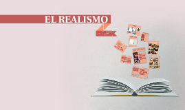 El Realismo 1B