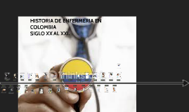 Linea de tiempo Enfermería en Colombia