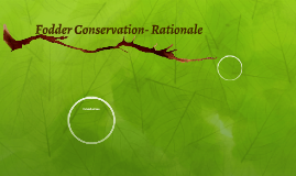 Fodder Conservation- Rationale