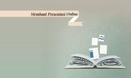 Membuat Presentasi Online