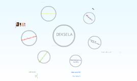 Copy of DEKSELA