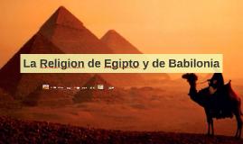 Copy of La Religion de Egipto y de Babilonia