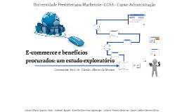 E-commerce e benefícios procurados: um estudo exploratório