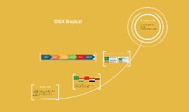 OGX Basics!