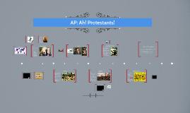 AP: Ah! Protestants!