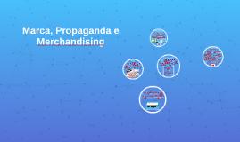 Marca, Propaganda e