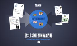 OSSLT STYLE SUMMARIZING