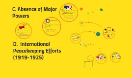 D.  International Peacekeeping Efforts (1919-1925)
