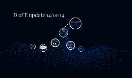 D of E update 14/01/14