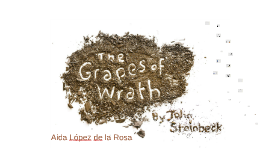 Study Case 5: The Grapes of Wrath