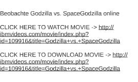 Beobachte Godzilla vs. SpaceGodzilla online