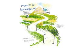 Proyecto de homologacion