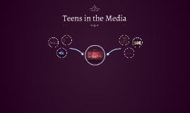 Teens in Media