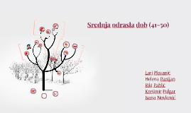 Copy of Srednja odrasla dob (41-50)