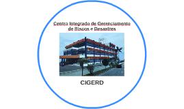 Centro Integrado de Gerenciamento de Riscos e Desastres