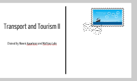 Transport and Tourism II