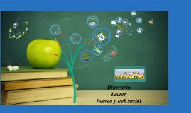 Elaboracion itinerario lector. Becrea en la web social