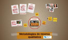 Metodologies de recerca qualitativa