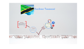 Karibuni Tanzania!