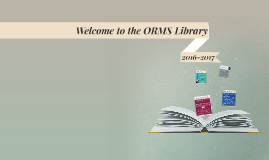 Welcome to the ORMS Library