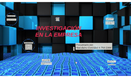 INVESTIGACIÓN EN LA EMPRESA