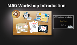MAG Workshop Introduction