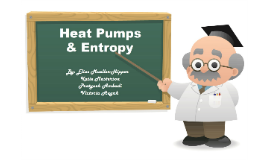 Heat Pumps and Entropy