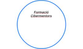 Formació Cibermentors