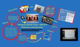 """Copy of """"Paulo Freire  CBO N°4 - Historias entrelazadas-""""."""