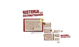 Copy of historia de la sistematizacion