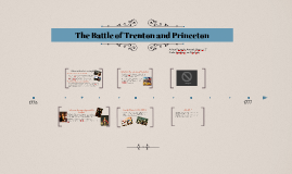 The Battle of Trenton and Princeton