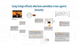 Suing foreign officials who have committed crimes against humanity?