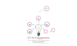 ICT for Engagement (Teaching & Learning)