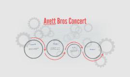 Avett Bros Concert