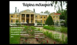 Copy of Räpina mõisapark