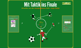Copy of Mit Taktik ins Finale